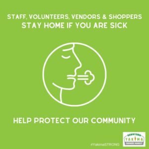 Staff, volunteers, vendors & shoppers stay home if you are sick