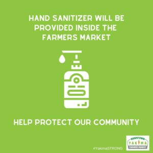 Hand Sanitizer will be provided inside the farmers market.