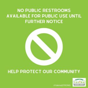 No public restrooms available for the public use until further notice.